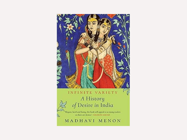 Infinite variety -history of desire in India